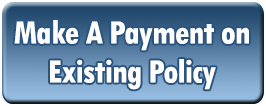 Make a Payment on Existing Policy Button